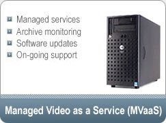 Managed Video as a Service (MVaaS)